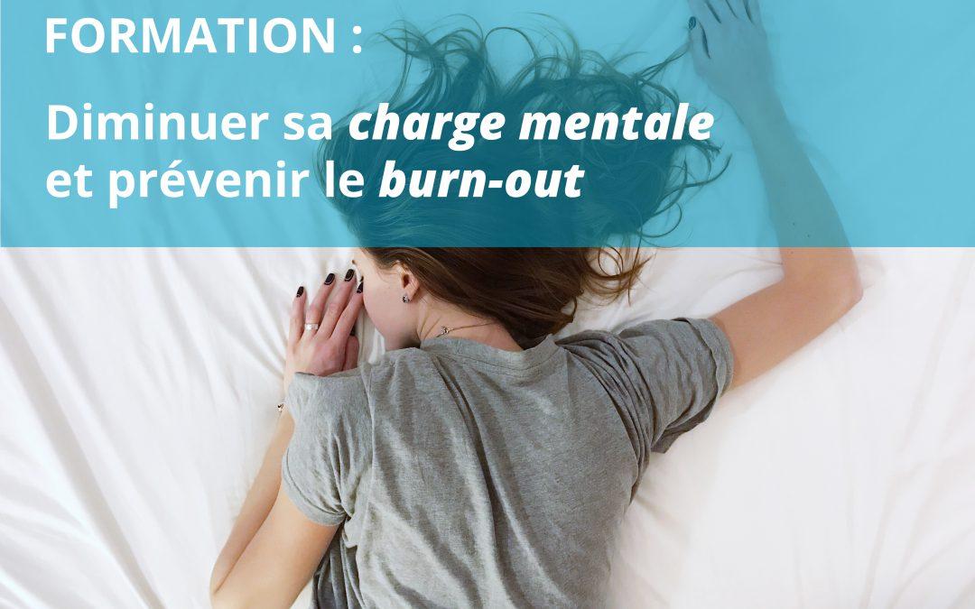 Diminuer sa charge mentale et prévenir le burn-out