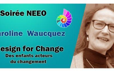 Soirée NEEO Présentation du projet Design for Change